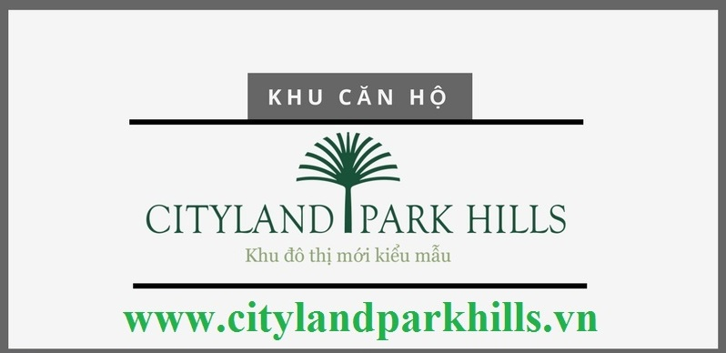 Lý do căn hộ Cityland Park Hills Gò Vấp hút khách hàng mua